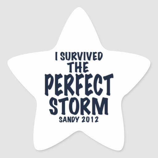 I Survived the Perfect Storm, Sandy 2012, hurrican Stickers