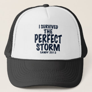 I Survived the Perfect Storm, Sandy 2012, hurrican Trucker Hat