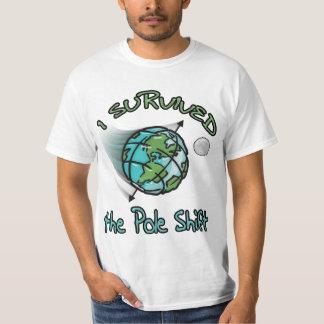 I Survived the Pole Shift T-Shirt