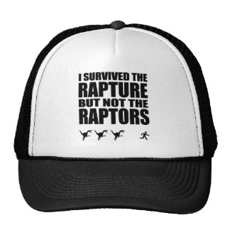 I Survived The Rapture, But Not The Raptors Trucker Hat