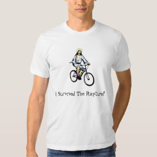 I survived the rapture! t shirt