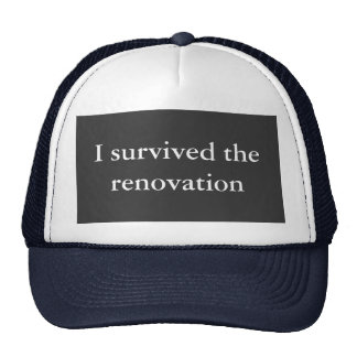 I survived the renovation hats