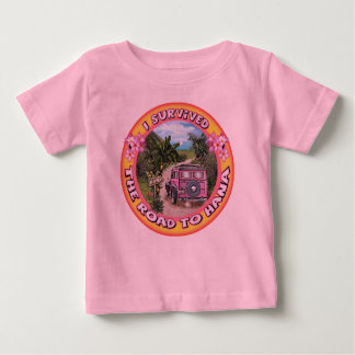 I survived the Road to Hana Baby T-Shirt