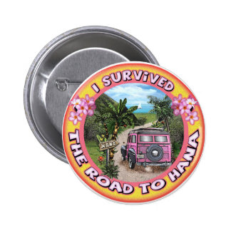 I survived the Road to Hana Button
