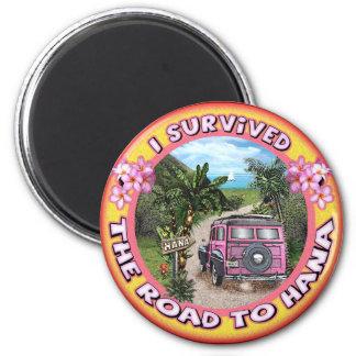 I survived the Road to Hana Fridge Magnet