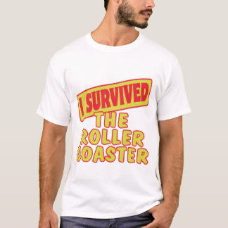 I SURVIVED THE ROLLER COASTER T-Shirt