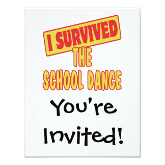 I SURVIVED THE SCHOOL DANCE 4.25X5.5 PAPER INVITATION CARD