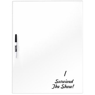 I survived the show Dry-Erase whiteboard
