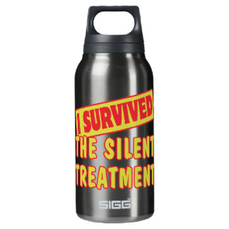 I SURVIVED THE SILENT TREATMENT INSULATED WATER BOTTLE