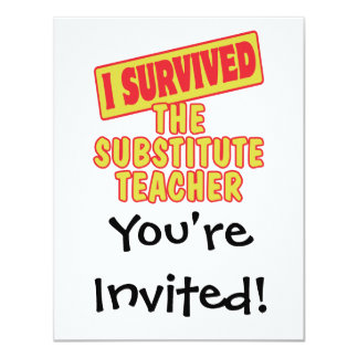 I SURVIVED THE SUBSTITUTE TEACHER 4.25X5.5 PAPER INVITATION CARD