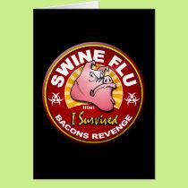I Survived The Swine Flu - H1N1 Card