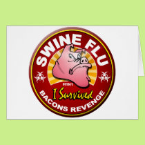 I Survived The Swine Flu - H1N1 Card