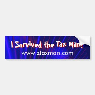 """""""I Survived the Tax Man!"""" Bumper Sticker Car Bumper Sticker"""