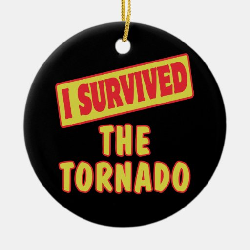I SURVIVED THE TORNADO Double-Sided CERAMIC ROUND CHRISTMAS ORNAMENT