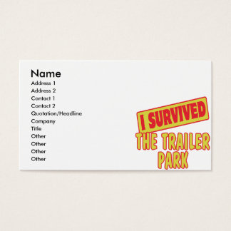 I SURVIVED THE TRAILER PARK BUSINESS CARD