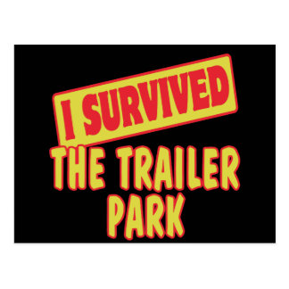 I SURVIVED THE TRAILER PARK POST CARD