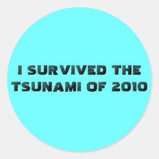 I SURVIVED THE TSUNAMI OF 2010 CLASSIC ROUND STICKER