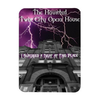 I survived the Twin City Opera House Magnet