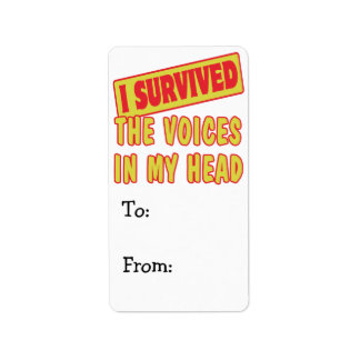 I SURVIVED THE VOICES IN MY HEAD LABEL