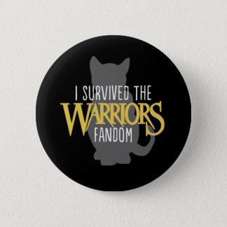 "I Survived the Warriors Fandom - 2.5"" Button"