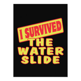 I SURVIVED THE WATER SLIDE 6.5X8.75 PAPER INVITATION CARD