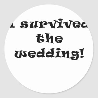I Survived the Wedding Classic Round Sticker