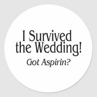 I Survived The Wedding Got Aspirin Classic Round Sticker