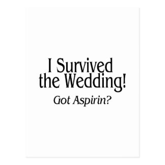 I Survived The Wedding Got Aspirin Postcard