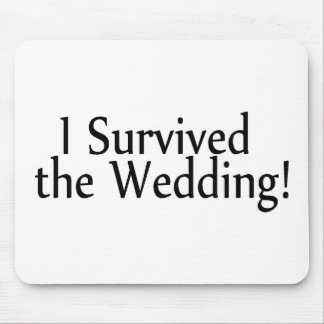 I Survived The Wedding Mouse Pad