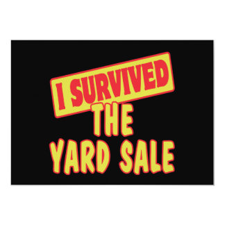 I SURVIVED THE YARD SALE 5X7 PAPER INVITATION CARD