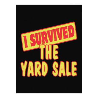 I SURVIVED THE YARD SALE 6.5X8.75 PAPER INVITATION CARD
