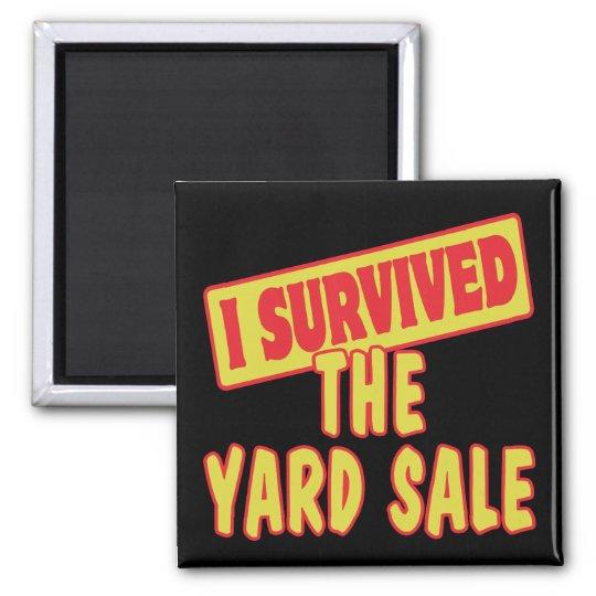 I SURVIVED THE YARD SALE MAGNET