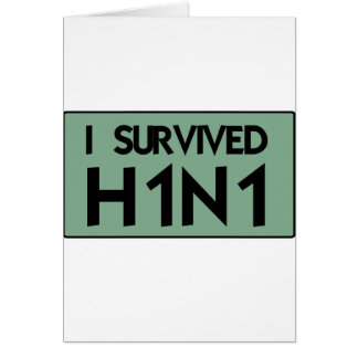 I Survived to H1N1 Card