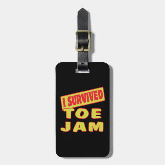 I SURVIVED TOE JAM LUGGAGE TAG