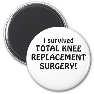 I Survived Total Knee Replacement Surgery 2 Inch Round Magnet