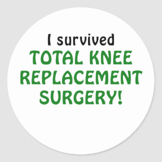I Survived Total Knee Replacement Surgery Classic Round Sticker