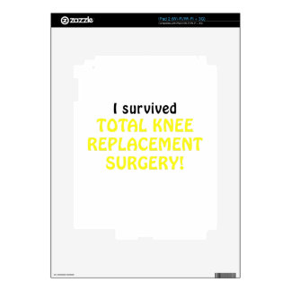 I Survived Total Knee Replacement Surgery Decal For iPad 2