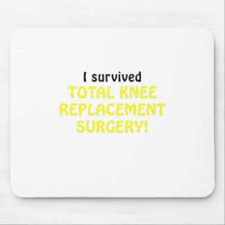 I Survived Total Knee Replacement Surgery Mouse Pad