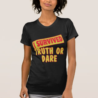 I SURVIVED TRUTH OR DARE TSHIRT