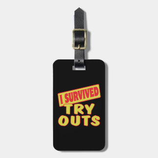 I SURVIVED TRY OUTS TAG FOR LUGGAGE