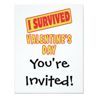 I SURVIVED VALENTINES DAY 4.25X5.5 PAPER INVITATION CARD