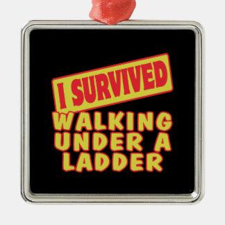 I SURVIVED WALKING UNDER A LADDER ORNAMENT