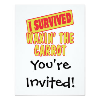 I SURVIVED WAXING THE CARROT CARD