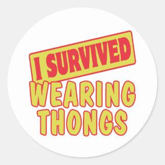 I SURVIVED WEARING THONGS ROUND STICKER