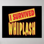 I SURVIVED WHIPLASH POSTER