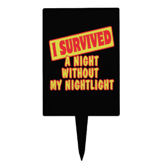 I SURVIVED WITHOUT MY NIGHTLIGHT CAKE TOPPERS