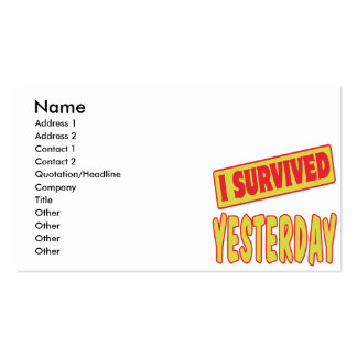 I SURVIVED YESTERDAY BUSINESS CARD TEMPLATES