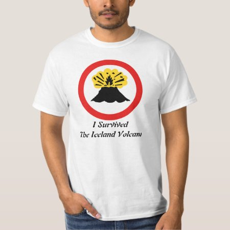 I Survived 'your Volcano Here' T Shirt