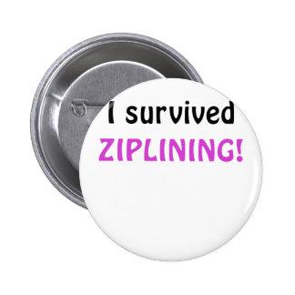I Survived Ziplining Button