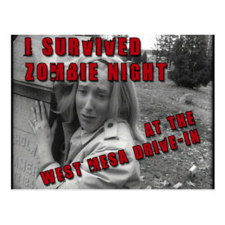 I survived Zombe Night at the West Mesa Drive-In Postcard